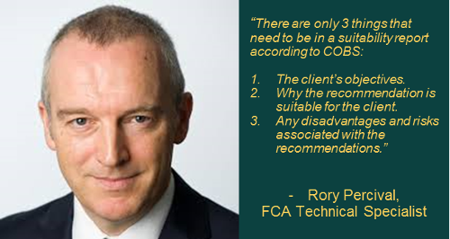 Rory Percival: What you should and shouldn't be including in your suitability reports