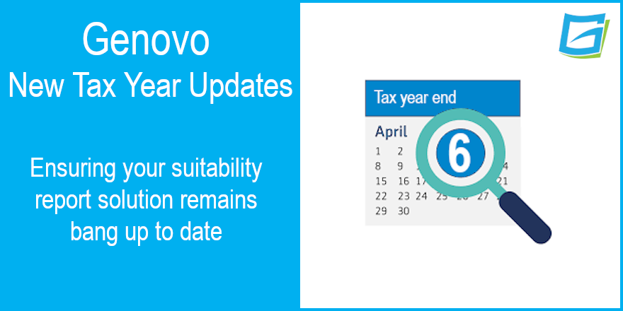 Genovo Suitability Report 2021-22 Tax Year Updates
