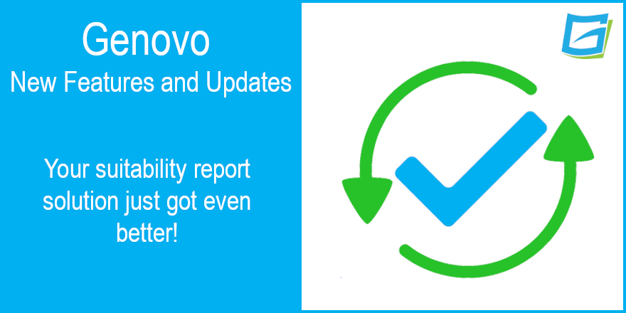 Genovo Suitability Report New Features & Updates May 2020
